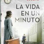 La vida en un minuto, de José Antonio Lucero